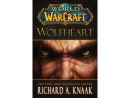World of Warcraft: Wolfheart (ING) Libro