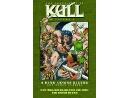 Chronicles of Kull #1 KCR (ING/TP) Comic Dañado