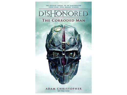 Dishonored The Corroded Man (ING) Libro