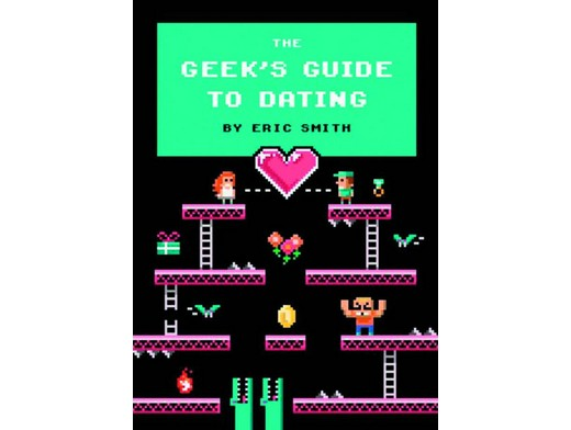 Geeks Guide To Dating (ING) Libro