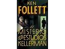 El misterio de los estudios Kellerman (ESP) Libro