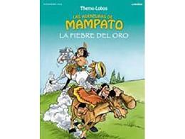 Mampato: La Fiebre Del Oro (ESP/HC) Comic