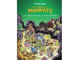 Mampato: Rebelión de los Mutantes (ESP/HC) Comic