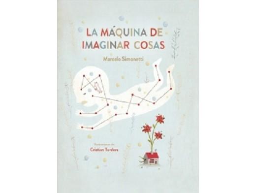 La máquina de imaginar cosas (ESP) Libro