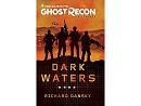 Ghost Recon Wildlands: Dark Waters (ING) Libro