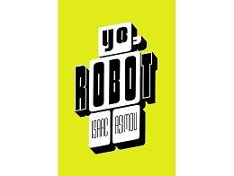 Yo, Robot (ESP) Libro