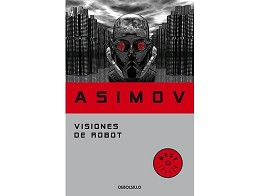 Visiones de Robot (ESP) Libro