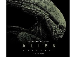 The Art and Making of Alien: Covenant (ING) Libro