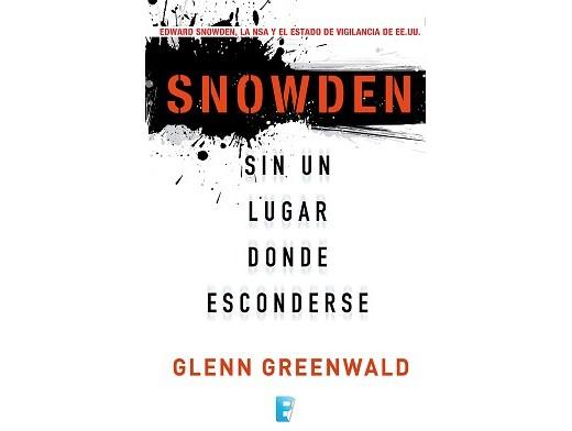 Snowden. Sin un lugar donde esconderse (ESP) Libro
