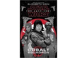 Cobalt Squadron : J to Star Wars TLJ (ING) Libro