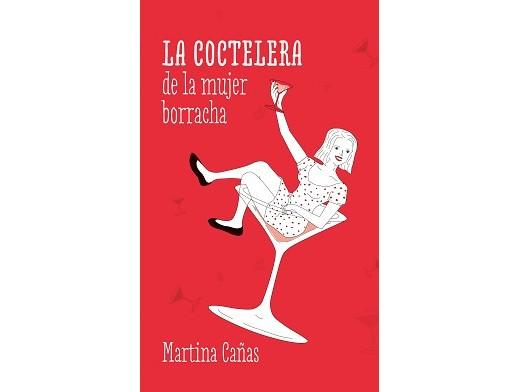 La coctelera de la mujer borracha (ESP) Libro