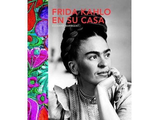 Frida Kahlo en su casa (ESP) Libro
