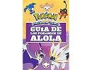 Guía de los Pokémon de Alola (ESP) Libro