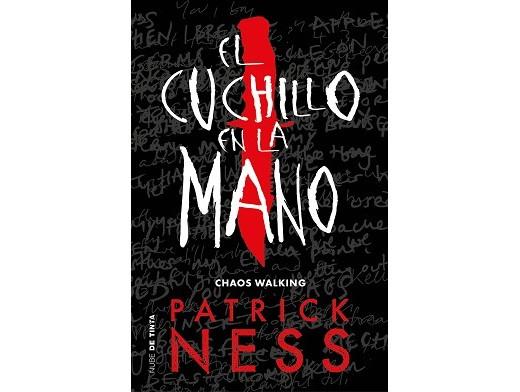 El cuchillo en la mano (Chaos Walking) (ESP) Libro
