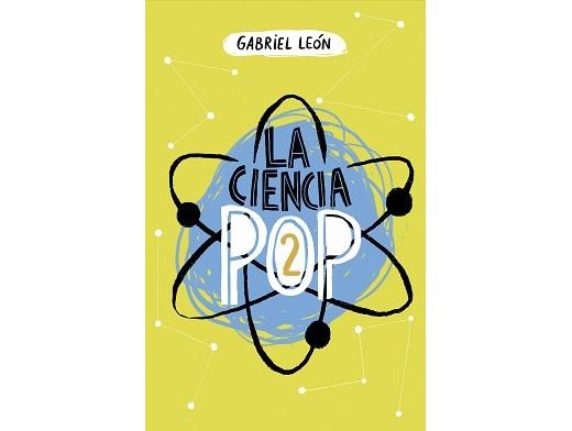 La Ciencia Pop 2 (ESP) Libro