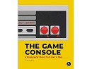 The Game Console: Photographic History (ING) Libro