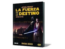 Star Wars RPG La Fuerza y el Destino Manual básico