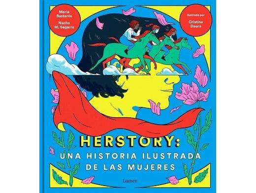 Herstory: Historia ilustrada Mujeres (ESP) Libro