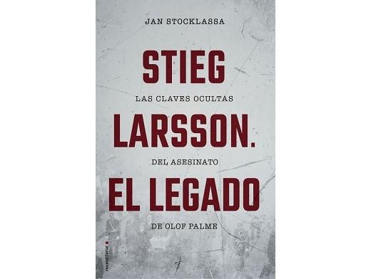 Stieg Larsson. El legado (ESP) Libro