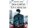 Dos espías en Caracas (ESP) Libro