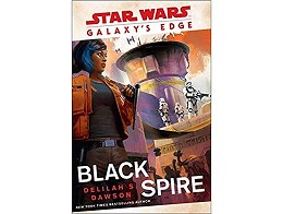 Galaxy's Edge: Black Spire (Star Wars) (ING) Libro