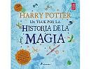 Harry Potter: Historia de la magia (ESP) Libro