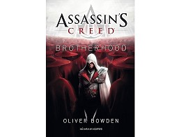 Assassin's Creed. Brotherhood (ESP) Libro