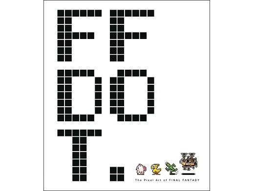 FF DOT: The Pixel Art of Final Fantasy (ING) Libro