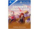 Goodbye Volcano High PS5