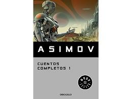 Isaac Asimov: Cuentos completos I (ESP) Libro