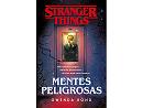 Stranger Things: Mentes peligrosas (ESP) Libro