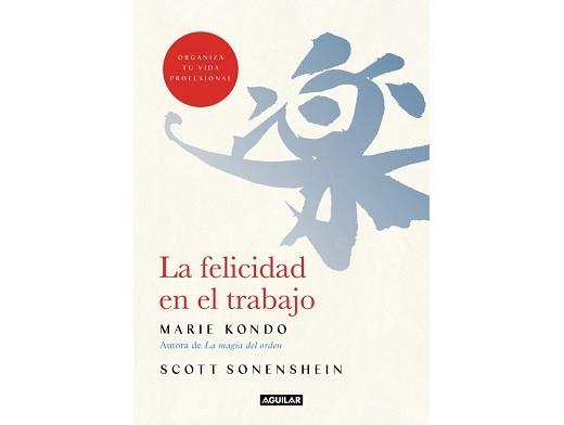 La felicidad en el trabajo (ESP) Libro