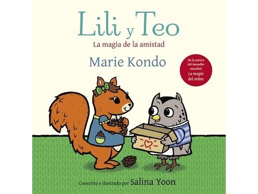 Lili y Teo: La magia de la amistad (ESP) Libro