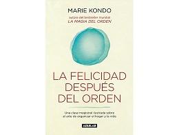 La felicidad despu?s del orden (ESP) Libro