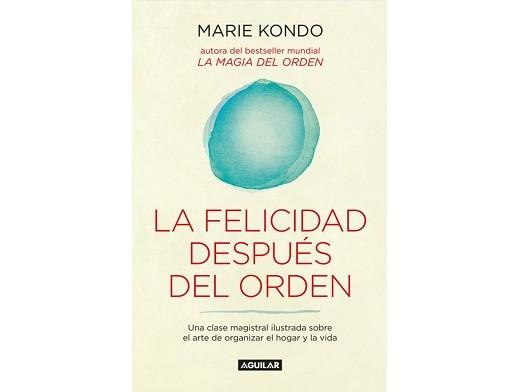 La felicidad después del orden (ESP) Libro
