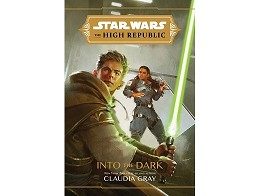 SW The High Republic Into the Dark (ING) Libro