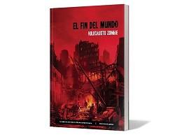 El Fin del Mundo: Holocausto Zombie - Juego de Rol