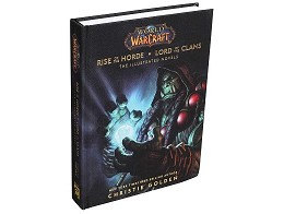 WoW Rise of the Horde & Lord of Clans (ING) Libro