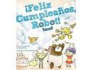 ¡Feliz cumpleaños, Robot! - Juego de Rol