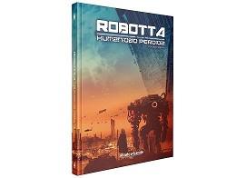 Robotta: Humanidad perdida - Juego de Rol