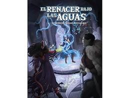 Resurgir del Dragón - El Renacer bajo las Aguas
