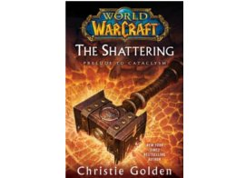 WoW The Shattering Book 1 Cataclysm TP ING Libro